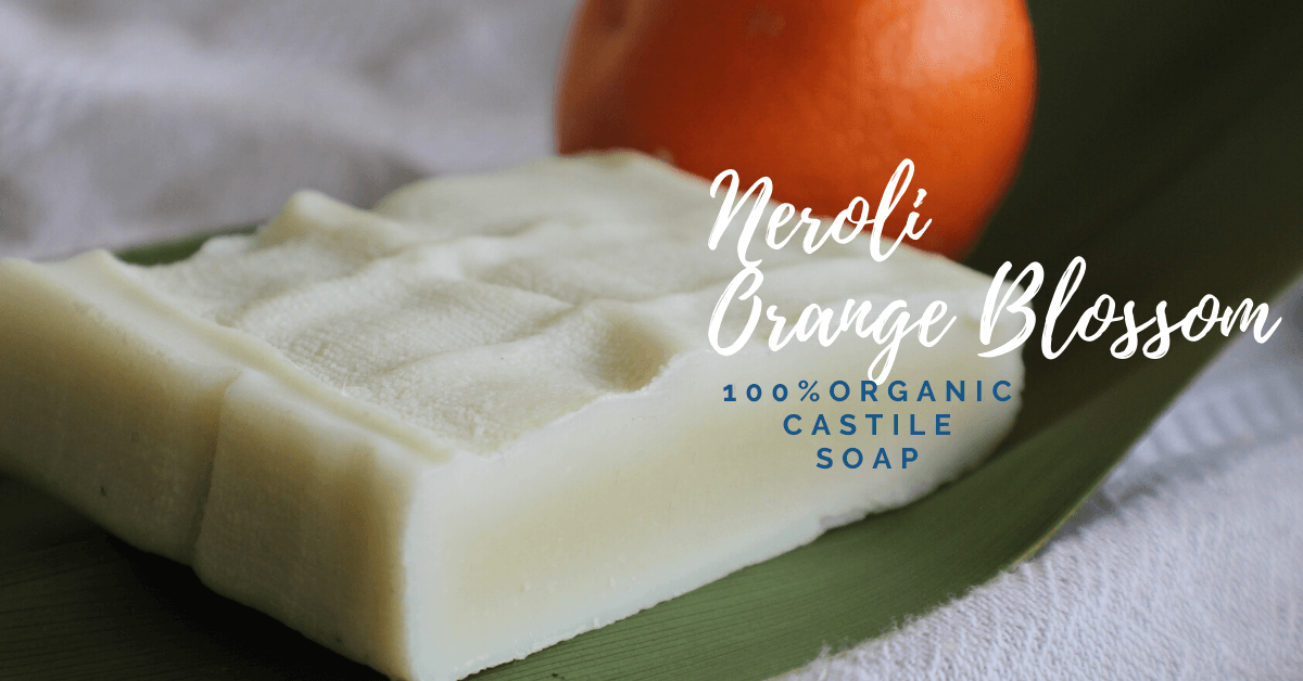 Neroli Orange Blossom Organic Castile Soap Handmade in Bishop Georgia