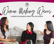 Women Making Waves Series