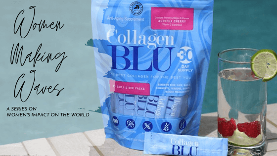 Women Making Waves | Collagen BLU